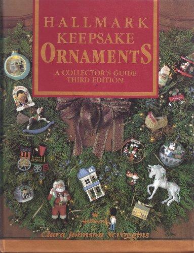 Hallmark keepsake ornaments: A collector's guide