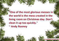 Andy Rooney Christmas Day Living Room Mess