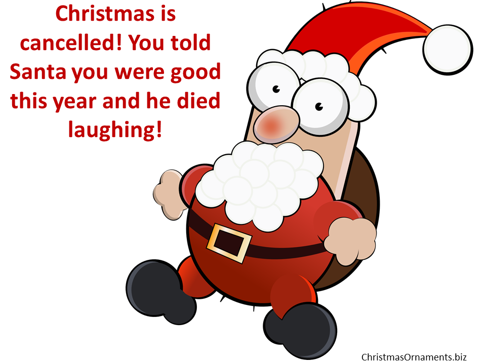 Funny Christmas Joke Meme – Santa Claus Died Laughing