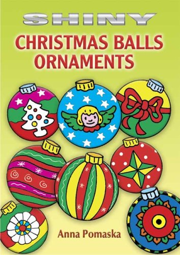 Shiny Christmas Balls Ornaments (Dover Little Activity Books Stickers)