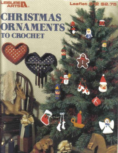 Christmas Ornaments to Crochet (Leaflet 512)