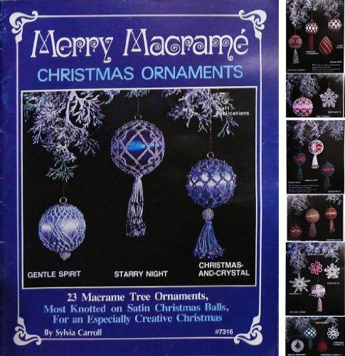 Merry Macrame: Christmas Ornaments #7316