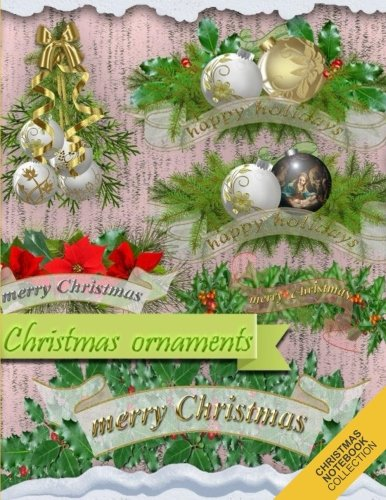 Christmas Notebook Collection: Christmas Ornament Pattern (Holiday Notebook, Journal, Diary) (Christmas Gifts) (Volume 11)