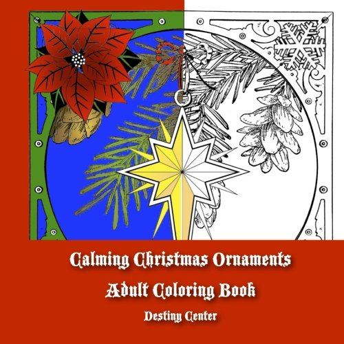 Calming Christmas Ornaments Adult Coloring Book