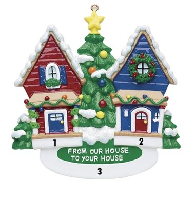 From Our House to Your House – Neighbors Christmas Ornament with FREE Personalization
