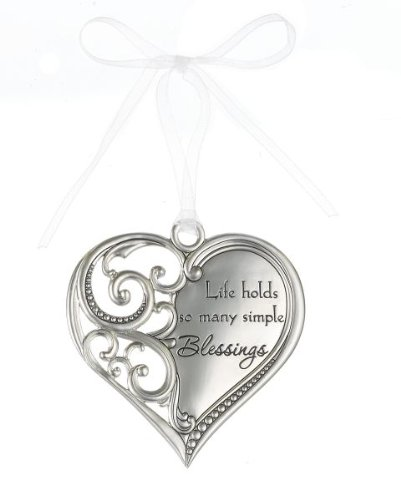 """""""Live holds so many simple Blessings"""" Always In My Heart Filigree Ornament"""