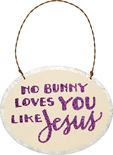 PBK Tin Metal Miniature Ornament – No Bunny Loves You Like Jesus Sign #29755