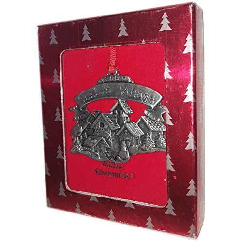 Wallace Silversmiths Christmas Santa's Village – North Pole Pewter Christmas Ornament