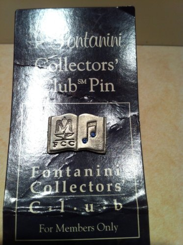 2000 YEAR: FONTANINI CLLECTOR'S CLUB PIN, MEMBERS ONLY, MUSIC BOOK W/ 2 BLUE STONES