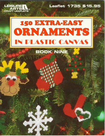150 Extra-Easy Ornaments in Plastic Canvas