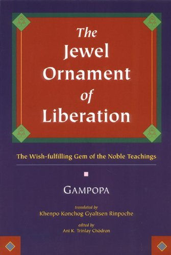 The Jewel Ornament of Liberation: The Wish-fulfilling Gem of the Noble Teachings by Je Gampopa (1998-09-07)