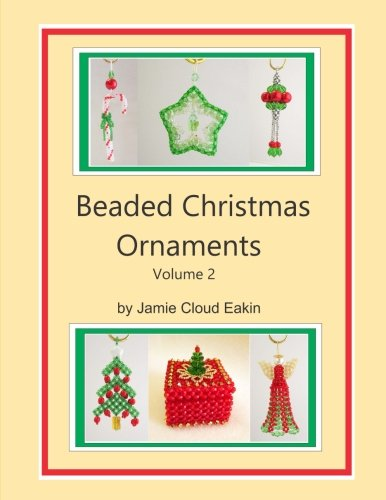 Beaded Christmas Ornaments Volume 2