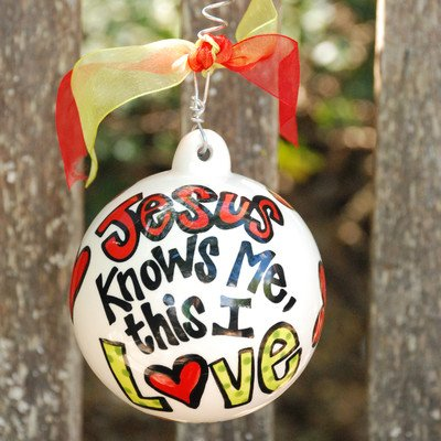 Jesus Knows Me This I Love Ball Ornament