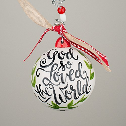 Glory Haus 2080120 God So Loved The World Ball Ornament