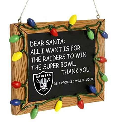 Oakland Raiders Xmas Ornament Chalkboard All I Want Is to Win the Superbowl NFL