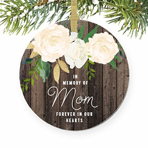 In Memory of Mom Ornament 2017 Mother Memorial Remembrance Christmas Gift Xmas Mama Mommy Angel Loving Keepsake Pretty Rustic 3″ Flat Circle Porcelain Ceramic Ornament with Gold Ribbon & Free Gift Box