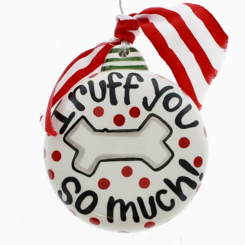 I Ruff You So Much Ornament