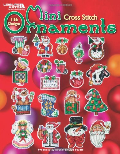 Mini Cross Stitch Ornaments  (Leisure Arts #4611)