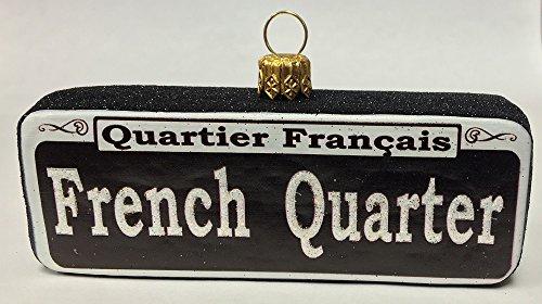 French Quarter Street Sign New Orleans Polish Glass Ornament Quartier Francais