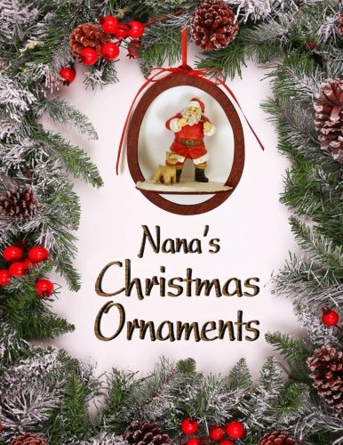Nana's Christmas Ornaments