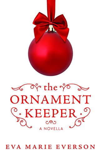 The Ornament Keeper: A Novella