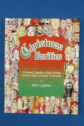 Christmas Rarities by John I Lightner (2007) Hardcover