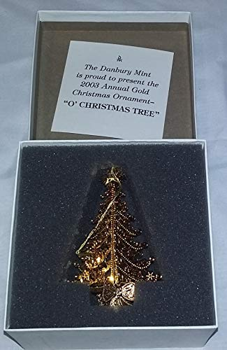 Danbury Mint 2003 23kt Gold Plated O Christmas Tree Ornament