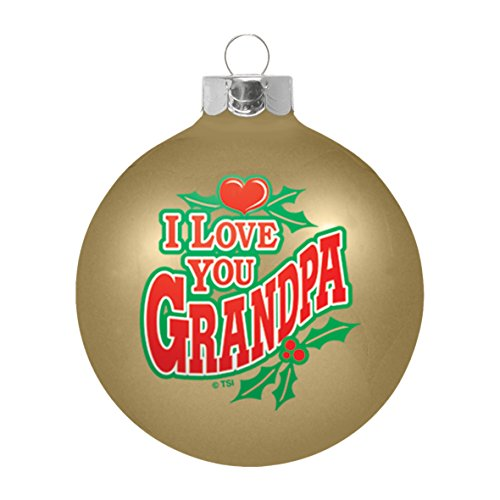 Topperscot by Boelter Brands Boelter Brands I Love You Grandpa Ornament, Gold