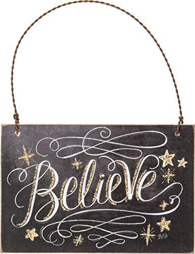 Primitives By Kathy 4.50 Inches x 3 Inches Chalk Ornament Believe Decorative Sign