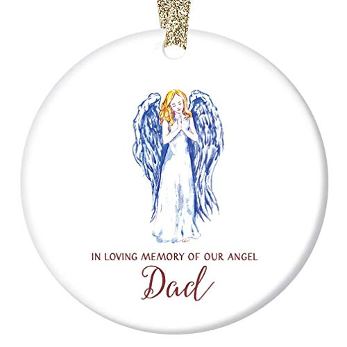 In Loving Memory of Dad Christmas Ornament Beautiful Memorial Angel Ceramic Holiday Keepsake Gift Idea Brother Sister Family Remember Father Daddy 3″ Flat Porcelain w Gold Ribbon Free Gift Box OR00148