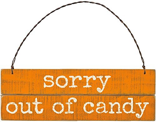 Primitives by Kathy Slatted Ornament Wood Sign – Sorry Out of Candy – Halloween Decor