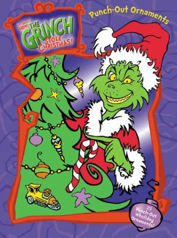 How the Grinch Stole Christmas! Ornament Punch & Play Book (A Punch & Play Book)