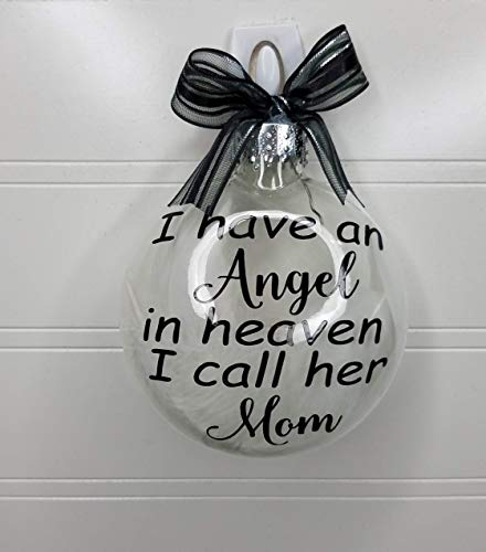 Mom Memorial Gift Ornament – I have an angel in heaven I call her mom Sympathy gift for her to remember their mother that has gone too soon.