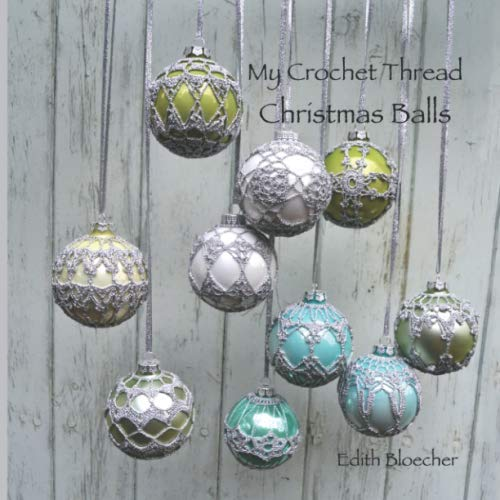 My Crochet Thread Christmas Balls
