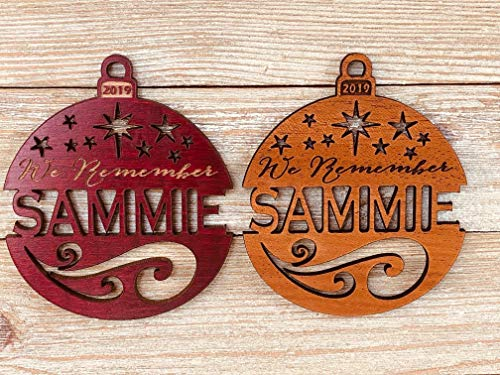 "Personalized Memorial""We Remember"" Christmas 2019 Ornament (or any year) Solid Wood"