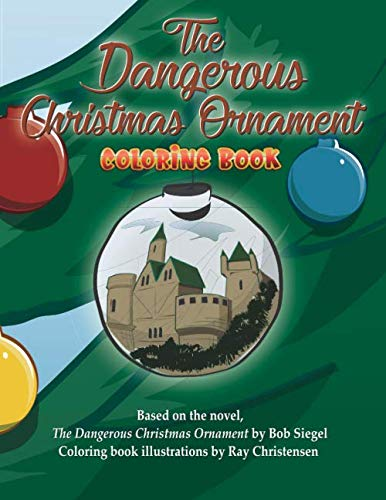 The Dangerous Christmas Ornament Coloring book