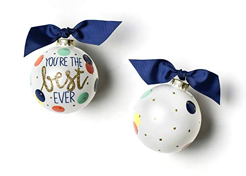 Coton Colors You're The Best Ever Glass Ornament