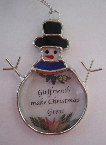 Girlfriends Make Christmas Great Snowman Stained Glass Suncatcher Ornament (Ex5064)