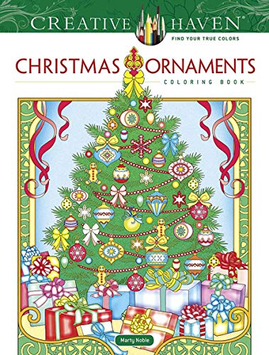 Creative Haven Christmas Ornaments Coloring Book (Creative Haven Coloring Books)