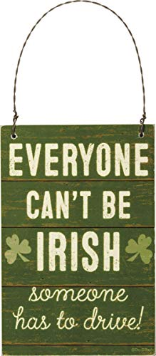 Primitives by Kathy 105300 Everyone Can't Be Irish Ornament, 4-inch High