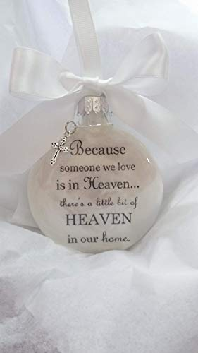 Memorial Christmas Ornament Because Someone We Love is in Heaven Sympathy Gift with Charm