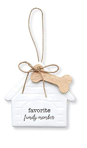 Dog House Favorite Family Member Ceramic Hanging Ornament